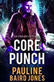 Core Punch: An Uneasy Future