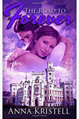 The Road to Forever (The Fab Five Series) (Volume 6) Paperback