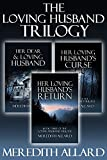 The Loving Husband Trilogy: The Complete Box Set