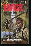 Amazon Gold, Patrick Andrews, 0373620136