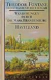 Wanderungen durch die Mark Brandenburg, 8 Bde., Bd.3, Havelland (Fontane GBA - Wanderungen, Band 3)