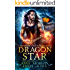 Dragon Star: A Powyrworld Urban Fantasy Shifter Romance (The Lost Dragon Princes Book 1)