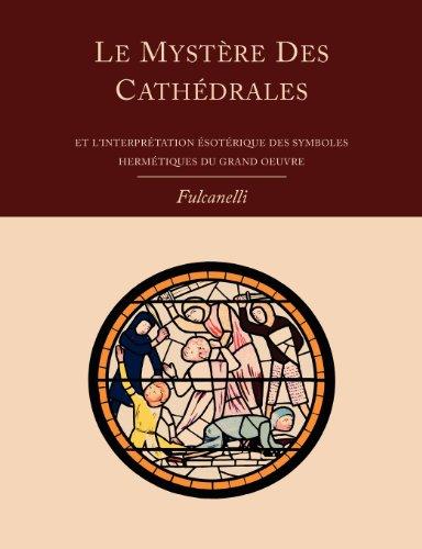 Le Mystere Des Cathedrales Et LInterpretation Esoterique Des Symboles Hermetiques Du Grand-Oeuvre  [Fulcanelli] (Tapa Blanda)