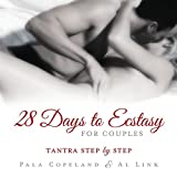 img - for 28 Days to Ecstasy for Couples: Tantra Step by Step book / textbook / text book