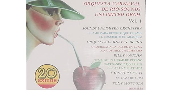 TONY MOTTOLA, FAUSTO PAPETTI, BILLY VAUGHN, ORQUESTA CARNAVAL DEL RIO, SOUNDS UNLIMITED ORCHESTRA, ORQUESTA ROMANTICOS DE CUBA - 20 EXITOS VOL.1 ...