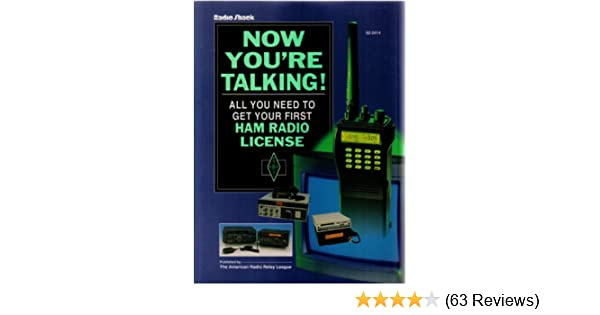 All You Need to Get Your First Ham Radio License Now Youre Talking!