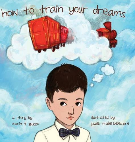 How to Train Your Dreams