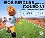 Love Generation [CD-Single, 4 Track CD, Mach 1] by Bob Sinclar pres. Goleo VI