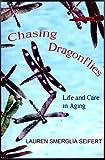 Chasing Dragonflies, Lauren Sue Seifert, 0979102308