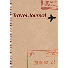 Travel Journal: The perfect travel companion for every trip you take!