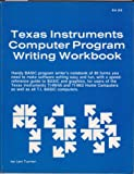 img - for Texas Instruments Computer Program Writing Workbook (Computer Programme Writing Workbook) book / textbook / text book