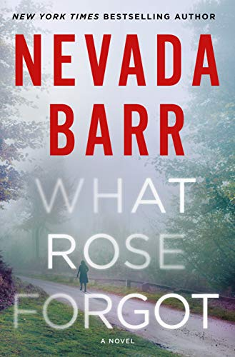 What Rose Forgot: A Novel by [Barr, Nevada]