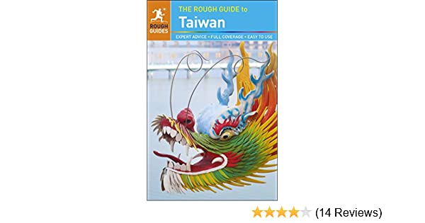 The rough guide to taiwan ebook by rough guides 9781789194814.