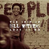 Music : The Best of Bill Withers: Lean on Me