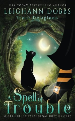 book cover of A Spell Of Trouble