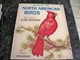 img - for Album Of North American Birds book / textbook / text book