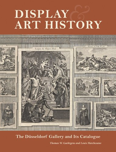 Display and Art History: The Düsseldorf Gallery and Its Catalogue