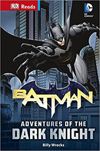 DC Comics Batman Adventures of the Dark Knight (DK Readers Level 3)