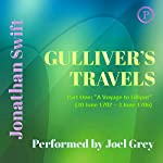 Gulliver's Travels, Part One: 'A Voyage to Lilliput' (20 June 1702 - 3 June 1706) | Jonathan Swift