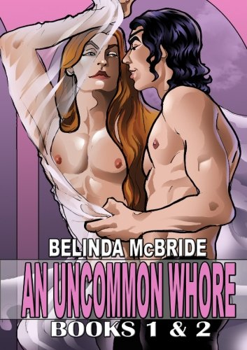 An Uncommon Whore 1 & 2, Illustrated Edition