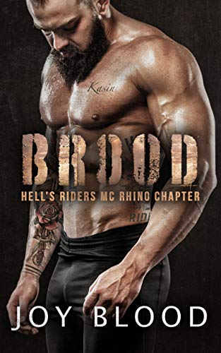 Brood (Hell's Riders Rhino Chapter Book 1) by [Blood, Joy]