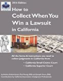 img - for How to Collect When You Win a Lawsuit in California book / textbook / text book