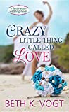 Crazy Little Thing Called Love (Destination Wedding)