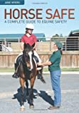 Horse Safe, Jane Myers, 0643092455