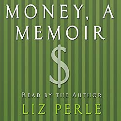 Money: A Memoir