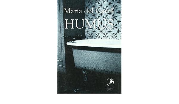 Humus (Spanish Edition): Maria Del Carril: 9789871081264: Amazon.com: Books