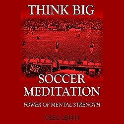 Soccer Meditation