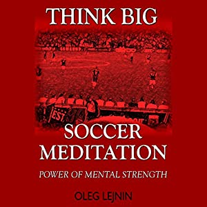 Soccer Meditation Audiobook