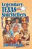 Legendary Texas Storytellers, Jim Gramon, 1556229399