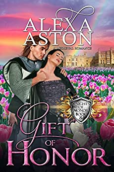 Gift of Honor (Knights of Honor Book 8) by [Aston, Alexa, Publishing, Dragonblade]