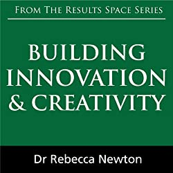 Building Innovation & Creativity