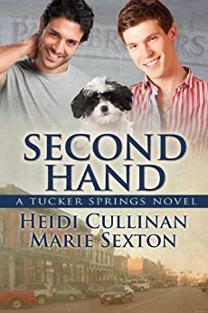 Second Hand (Tucker Springs Book 2) by [Cullinan, Heidi, Sexton, Marie]