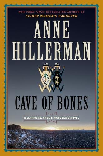 Cave of Bones (A Leaphorn, Chee & Manuelito Novel)