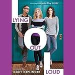 Lying Out Loud | Kody Keplinger