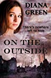 On the Outside, Diana Green, 1494260662