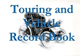 Touring and Vehicle Record Book