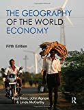 img - for The Geography of the World Economy 5th Edition book / textbook / text book