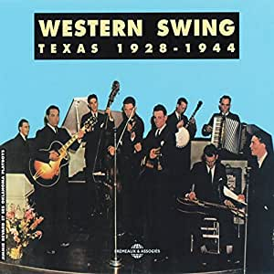 Western Swing: Texas 1928-1944