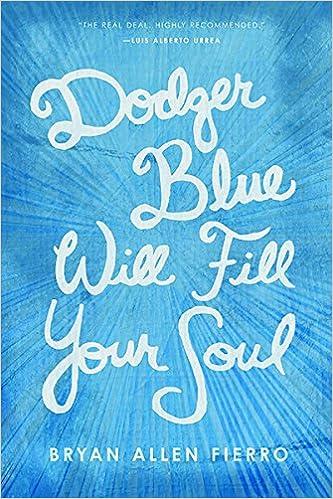 Dodger Blue Will Fill Your Soul (Camino del Sol)