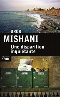 Une disparition inquiétante, Mishani, Dror