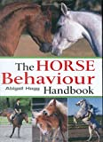 The Horse Behaviour Handbook
