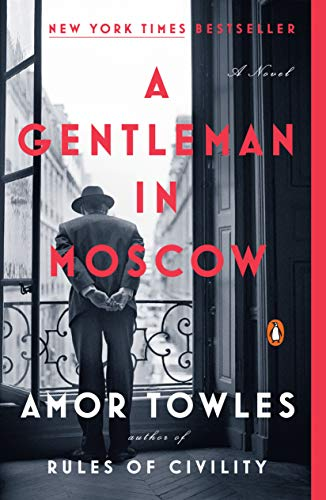 Book cover from A Gentleman in Moscow: A Novel by Amor Towles