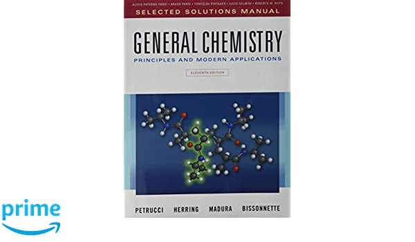 Selected solutions manual for general chemistry principles and selected solutions manual for general chemistry principles and modern applications ralph h petrucci f geoffrey herring jeffry d madura fandeluxe Gallery