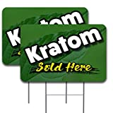 "2 Pack Kratom Sold Here Yard Sign 16"" x"