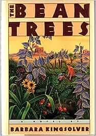 the bean trees barbara kingsolver 9780060158637 books