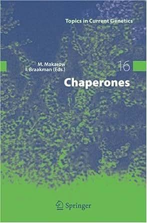 Chaperones: 16 (Topics in Current Genetics) 1, Marja
